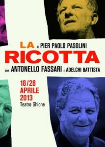 La Ricotta di Pier Paolo Pasolini al Teatro Ghione di Roma
