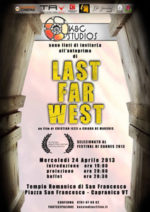 Last Far West a Capranica, anteprima a invito
