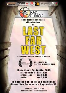 Last Far West a Capranica, anteprima a invito