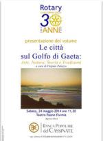 Le citta' sul golfo di Gaeta- Arte, natura, storia e tradizione, il libro presentato alla celebrazione dei 30 anni del Rotare Formia Gaeta