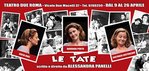 Le tate, lo spettacolo in scena al Teatro Due di Roma