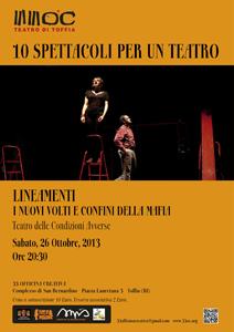 Lineamenti I nuovi volti e confini della mafia lo spettacolo al Teatro delle Condizioni Avverse
