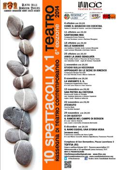 """Lo spettacolo """"Santissima mia"""" ospite nella Rassegna """"10 spettacoli per un teatro"""" a Toffia"""