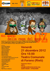 Gli operai della casa del mago di Oz, lo spettacolo in scena al teatro Comunale di Forano