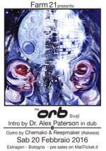 THE ORB live + Dr. Alex Paterson in dub all'Estragon di Bologna