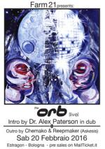 THE ORB live + Dr. Alex Paterson in dub all'Estragon di Bologna