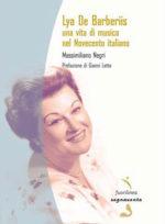 Lya De Barberis, omaggio editoriale ed in musica alla prima concertista italiana