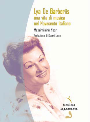 Lya De Barberis, omaggio editoriale ed in musica alla prima concertista italiana