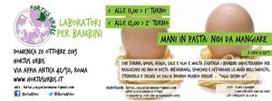 Mani in pasta, nidi da mangiare. Appuntamento nel Parco dell'Appia Antica di Roma