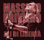 Massimo Priviero, a breve in rotazione radiofonica il nuovo brano