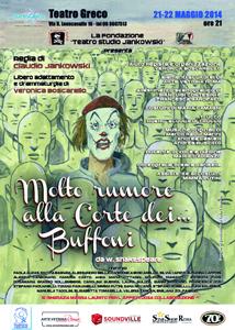 Molto rumore alla corte dei…buffoni, lo spettacolo in scena al Teatro Greco di Roma