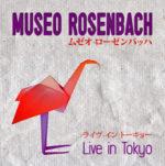 Live in Tokyo, il doppio cd live dei Museo Rosenbach, è in uscita