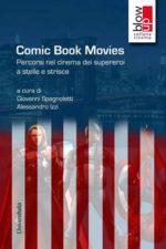 Parole sotto lo schermo, comic book movies. Appuntamento al Teatro Bertolt Brecht di Formia