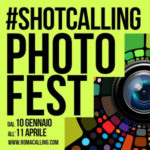 #ShotCalling Photo Fest: in mostra le foto del contest per ri-scoprire Roma