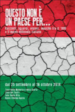 Questo non è un paese per … Racconti, sguardi, visioni, musiche tra il '900 e il nuovo millennio italiano