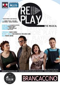 Re-Play, il Musical off – brodway tutto italiano sul palco del Teatro Brancaccino di Roma