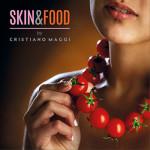 SKIN&FOOD: al Teatro Parioli Peppino De Filippo la mostra fotografica di Cristiano Maggi