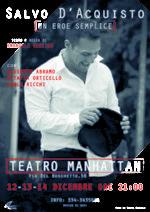 Salvo D'Acquisto: un Eroe semplice, lo spettacolo in scena al Teatro Manhattan di Roma