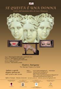 Se questa e' una donna, lo spettacolo con Mariangela Imbrenda in scena al Teatro Antigone di Roma