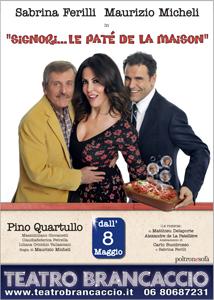 Signori… le pate' de la maison! Lo spettacolo in calendario al Teatro Brancaccio di Roma