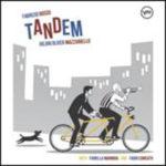 Tandem, il nuovo album di Fabrizio Bosso in uscita a giorni. Special guest Fiorella Mannoia e Fabio Concato