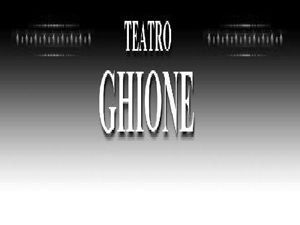 Teatro Ghione, presentazione stagione teatrale