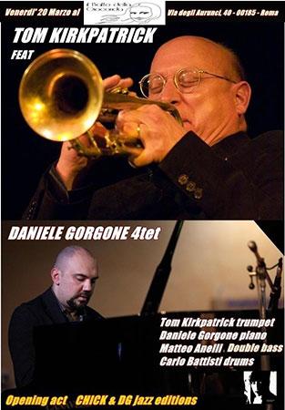Tom Kirkpatrick feat Daniele Gorgone 4tet a Roma