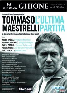 Tommaso Maestrelli L'ultima Partita, con Nello Mascia al Teatro Ghione di Roma
