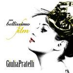 Un bellissimo film, il nuovo singolo di Giulia Pratelli