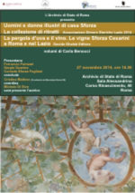 Uomini e donne illustri di Casa Sforza e La pergola d'uva e il vino. La presentazione a l'Archivio di Stato di Roma