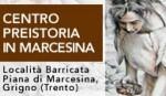 Inaugura il nuovo centro preistoria Marcesina