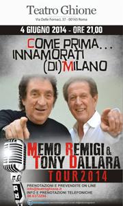 Come prima… innamorati (di) Milano, lo spettacolo con Memo Remigi & Tony Dallara in scena al Teatro Ghione di Roma