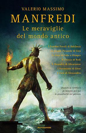 Le meraviglie del mondo antico, il libro di Valerio Massimo Manfredi