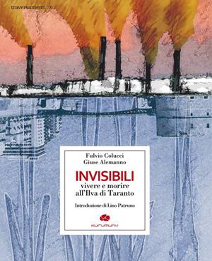 Invisibili, il libro di Fulvio Colucci e Giuse Alemanno