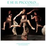 E se il Piccolo… un inedito spettacolo di danza e prosa alla Cometa Off di Roma