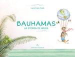 Bauhamas. La storia di Miles. Il libro di Laura Grassi Guida
