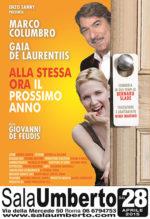 Marco Columbro Gaia De Laurentiis in Alla stessa ora il prossimo anno al Sala Umberto di Roma