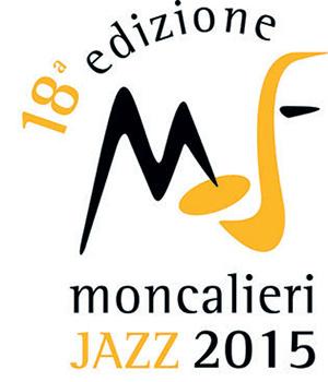 Moncalieri Jazz 2015: la 18esima edizione dal 31 ottobre al 14 novembre