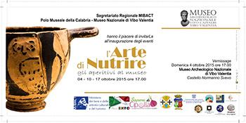 """L'Arte di Nutrire. Gli aperitivi al museo al Museo Archeologico Nazionale """"V. Capialbi"""" di Vibo Valentia"""