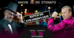 Anche se sei stonato, repliche straordinarie dello spettacolo al Teatro Olimpico di Roma