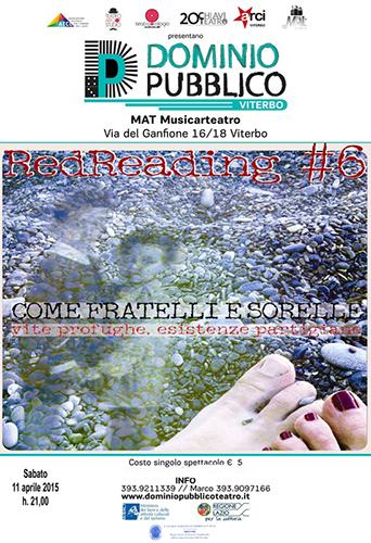 RedReading #6 Come fratelli e sorelle, vite profughe, esistenze partigiane di e con Tamara Bartolini/Michele Baronio. L'ultimo appuntamento con Dominio Pubblico a Viterbo