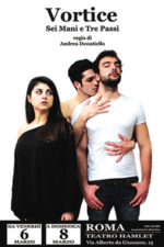 Vortice, Sei Mani e Tre Passi, lo spettacolo al Teatro Hamlet di Roma