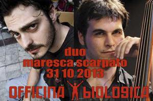 Il duo Maresca – Scarpato sul palco dell'Officina Biologica di Roma