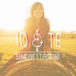 Simonetta Spiri, Io&Te, il singolo estivo approda in radio