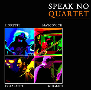 Speak No Quartet, lo spettacolo in programma al Bar Italia Jazz Club di Cassino