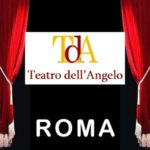 In nome del papa re al Teatro dell'Angelo