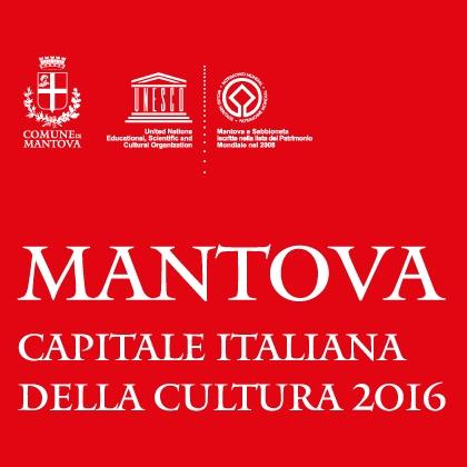 Mantova Capitale Italiana della Cultura 2016, dalla tradizione all'innovazione
