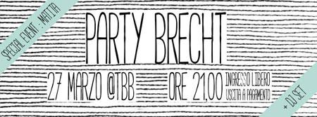Party Brecht, versione Resurrection al Teatro Bertolt Brecht di Formia