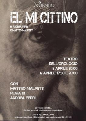 El Mi Cittino, lo spettacolo al Teatro dell'Orologio di Roma