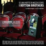 Anteprima Assoluta di Se una notte di mezza estate i Bottom Brothers ad Astradoc